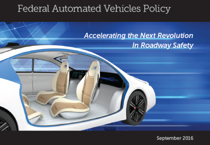 Federal Automated Vehicles Policy (Source: Department of Transportation)